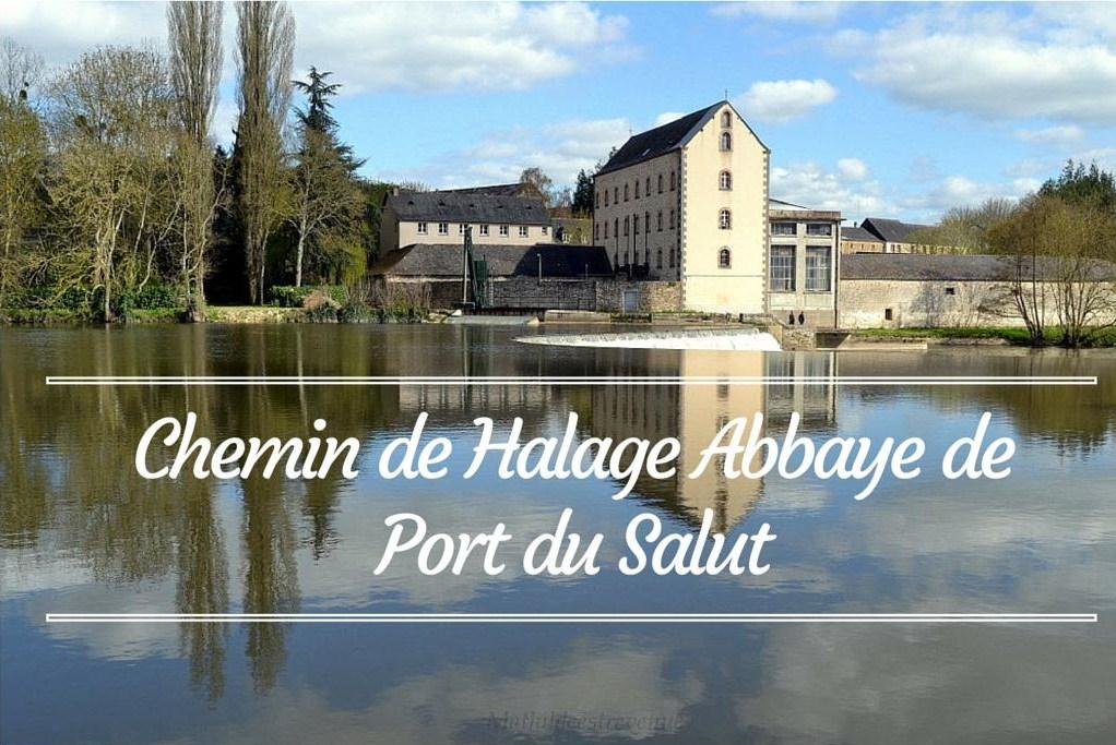 Chemin de Halage Abbaye Notre Dame de Port du Salut