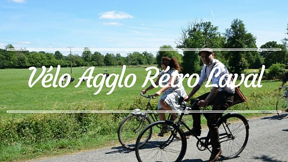 Vélo agglo rétro Laval, un rdv à ne pas manquer !