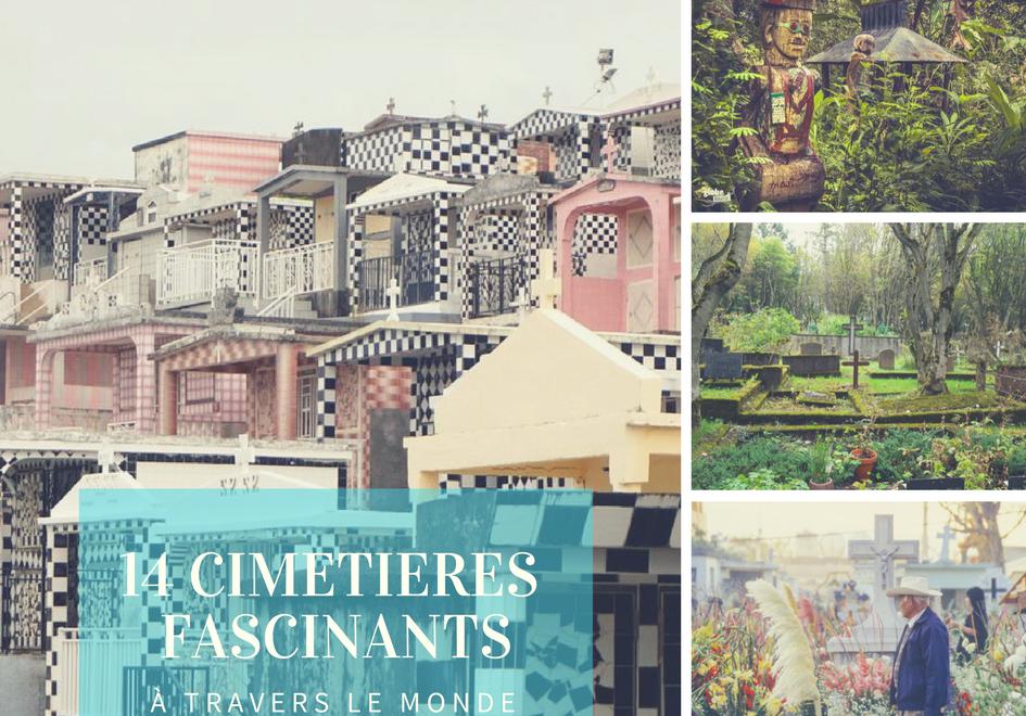 14 cimetières fascinants à travers le monde